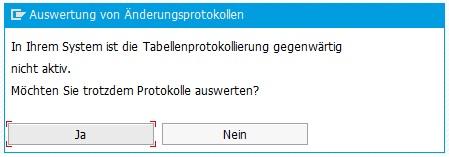 Hinweis, dass die Tabellenprotokollierung gegenwärtig nicht aktiv ist in der Transaktion SCU3.