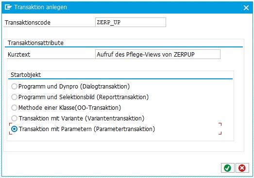 Eine Transaktion für einen Pflege-View kann in der Transaktion SE93 erstellt werden. Hierbei soll eine Parametertransaktion erstellt werden.