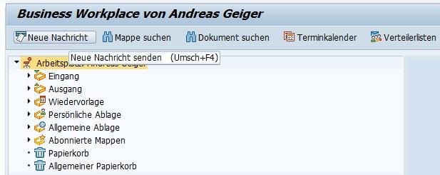 """Alternativ kann man direkt im Business Workplace die Transaktion SO00 aufrufen, indem man den Business Workplace aufruft (Transaktion SBWP oder Klick auf Button """"SAP Business Workplace"""" bzw. Strg+F12 im SAP Easy Access Menü) und dort den Button """"Neue Nachricht"""" anklickt."""