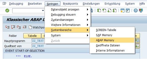 """Im klassischen Debugger kann man unter dem Menüpunkt """"Springen > Systembereiche > ABAP Memory"""" die Memory-Objekte anzeigen lassen."""