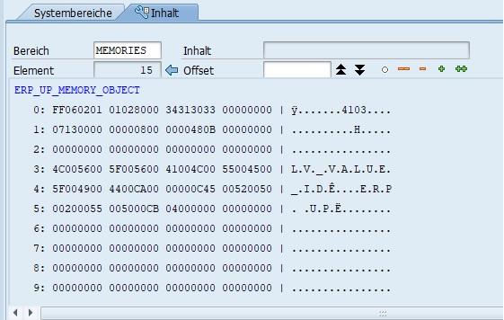 """Daraufhin sieht man die einzelnen Memory-Objekte. Nun gilt es das zu untersuchende Objekt zu finden. In diesem Beispiel lautet das Memory-Objekt """"ERP_UP_MEMORY_OBJECT"""". Es kann dabei sehr gut sein, dass dieses Objekt nicht sofort sichtbar ist. Deshalb kann man mit dem Button """"Eintrag eine Seite nach unten"""" in der Ansicht """"scrollen"""" bzw. die anderen Objekte anzeigen lassen. Dieser Button besteht aus den zwei schwarzen Pfeilen. Sobald man doppelt auf das gewünschte Memory-Objekt klickt, wird der Wert in hexadezimaler Darstellung angezeigt."""