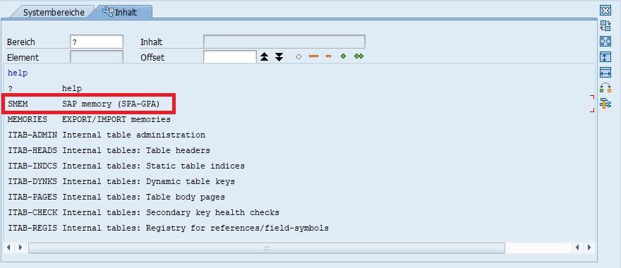 """PARAMETER Werte werden nahezu gleich wie Memory-Objekte im Debugger analysiert. Anstatt im Werkzeug """"Systembereiche"""" die Speicherverwaltung (MEMORIES) zu öffnen, öffnet man den """"SAP memory (SPA-GPA)""""-Bereich. Hierfür klickt man doppelt auf """"SNEM"""" im Systembereich."""