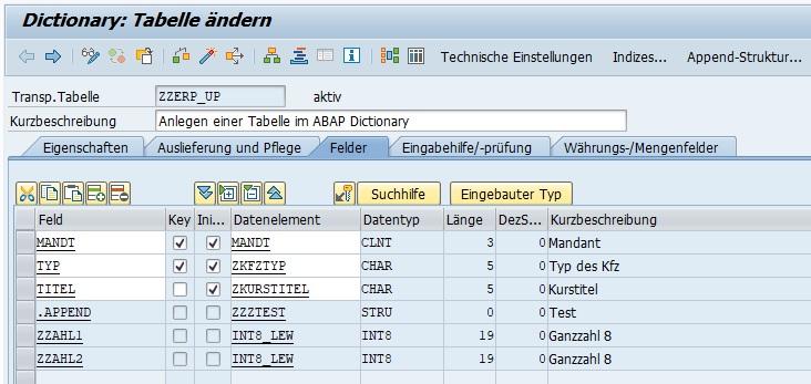Sobald man zurück geht (F3-Taste), kann man die Änderung erkennen. Die Append-Struktur ist nun in der Tabelle zu erkennen. Nun wurde die Tabelle um die Felder der Append-Struktur erweitert.