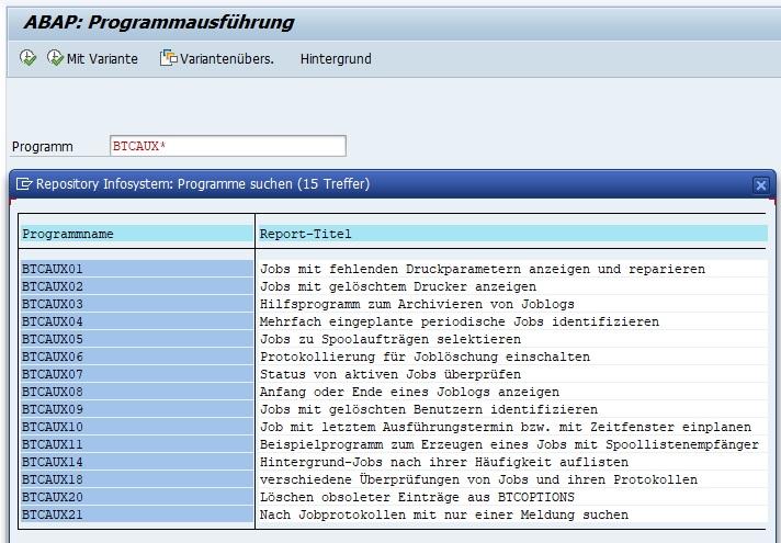 """Es gibt zahlreiche ABAP-Programme, die einem bei der Einplanung und Wartung von Jobs unterstützen. In der ABAP-Programmausführung (Transaktion SA38) kann man diese ausführen oder sich per F4-Hilfe eine Übersicht verschaffen. Diese beginnen mit BCAUX. Beispiel: BTCAUX01. Hier kann man einfach mit Hilfe von """"BTCAUX*"""" nach allen wertvollen Programmen suchen."""